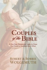 Couples of the Bible: A One-Year Devotional Study of Couples in Scripture - eBook