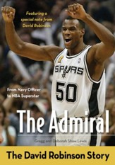 The Admiral: The David Robinson Story - eBook