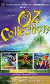 Oz Collection: The Wonderful Wizard of Oz, The Emerald City of Oz, The Marvelous Land of Oz - a Radio Dramatization on CD