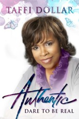 Authentic: Dare to be Real! - eBook