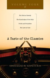 A Taste of the Classics: The Divine Comedy, The Knowledge of the Holy, Pride and Prejudice & The Love of God - eBook