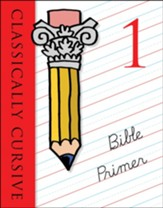 Classically Cursive Bible Primer Book 1 Second Edition
