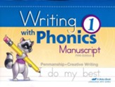 Writing with Phonics 1 (Unbound  Manuscript Edition)
