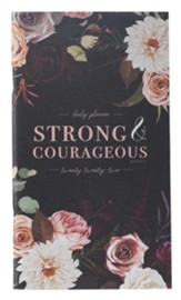 Strong And Courageous 2022 Daily Planner, Small