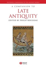 A Companion to Late Antiquity - eBook