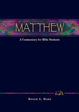 Matthew: A Commentary for Bible Students