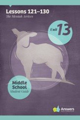 Answers Bible Curriculum Middle School Unit 13 Student Guide (2nd Edition)