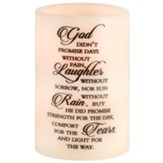 God Didn't Promise Days Without Pain LED Candle
