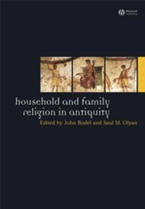 Household and Family Religion in Antiquity - eBook