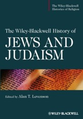The Wiley-Blackwell History of Jews and Judaism - eBook
