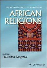 The Wiley-Blackwell Companion to African Religions - eBook