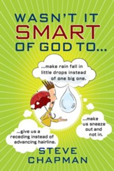 Wasn't It Smart of God to... - eBook