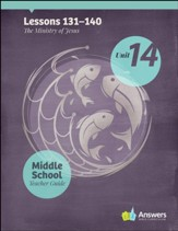 Answers Bible Curriculum Middle School Unit 14 Teacher Guide (2nd Edition)