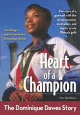Heart of a Champion: The Dominique Dawes Story - eBook