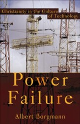 Power Failure: Christianity in the Culture of Technology - eBook