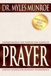 Understanding The Purpose And Power Of Prayer - eBook