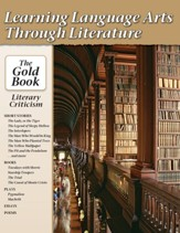 Learning Language Arts Through  Literature: The  Gold Book - Literary Criticism Textbook