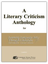 Learning Language Arts Through  Literature: The Gold  Book - A Literary Criticism Anthology