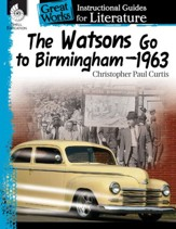 An Instructional Guide for Literature: The Watsons Go to Birmingham-1963 - PDF Download [Download]