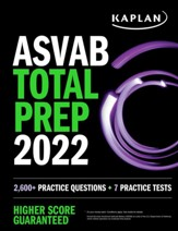 ASVAB Total Prep 2022-2023: 7  Practice Tests + 1300 Questions + Video + Flashcards