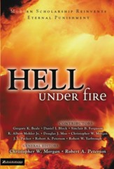 Hell Under Fire: Modern Scholarship Reinvents Eternal Punishment - eBook