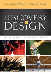 Discovery of Design: Searching Out the Creator's Secrets - eBook