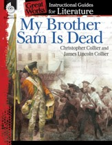 An Instructional Guide for Literature: My Brother Sam Is Dead - PDF Download [Download]
