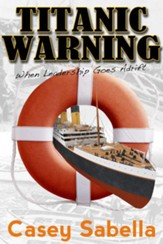 Titanic Warning: Could this disaster have been prevented? - eBook