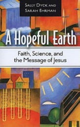 A Hopeful Earth: Faith, Science, and the Message of Jesus - eBook