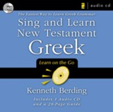 Sing and Learn New Testament Greek: The Easiest Way to Learn Greek Grammar (Audio CD)