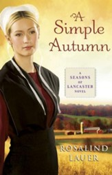A Simple Autumn: A Seasons of Lancaster Novel - eBook