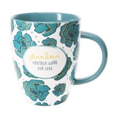 Grandma Another Word For Love Mug