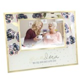 Grandma You Fill Our Lives Photo Frame