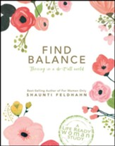 Find Balance - Thriving In A Do-It-All World