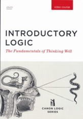 Introductory Logic: The Fundamentals of Thinking Well, Fifth Edition -DVD