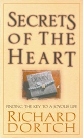 Secrets of the Heart: Finding the Key to a Joyous Life - eBook
