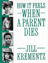 How It Feels When a Parent Dies - eBook