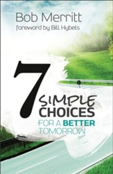 7 Simple Choices for a Better Tomorrow - eBook