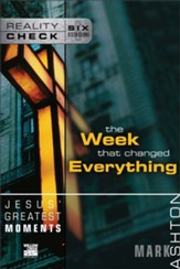 Jesus' Greatest Moments: The Week That Changed Everything - eBook