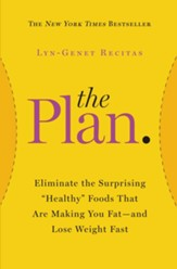 The Plan: Lose Weight Fast and Forever by Eating the Right Foods for Your Body - eBook