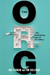 The Org: The Underlying Logic of the Office - eBook