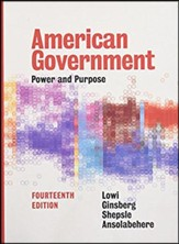 American Government: Power and Purpose (Fourteenth Full)