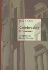Celebrating Romans: Essays in Honor of Robert Jewett