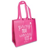 Pray More Worry Less Eco Tote, Pink