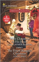 With Christmas in His Heart & The Forest Ranger's  Christmas
