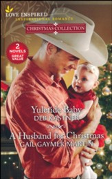 Yuletide Baby & A Husband for Christmas