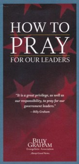 How To Pray For Our Leaders (pkg. of 25)