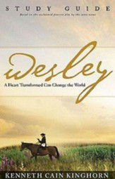 Wesley: A Heart Transformed Can Change the World Study Guide - eBook