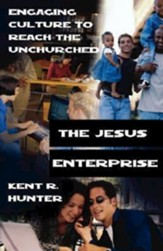 The Jesus Enterprise: Engaging Culture to Reach the Unchurched - eBook