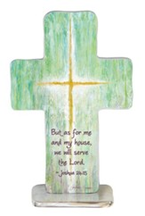As For Me and My House, We Will Serve the Lord Standing Cross